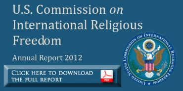 U.S. Commission on International Religious Freedom - Annual Report 2012